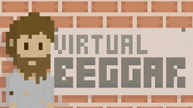 Jadilah Pengemis Terkaya di Dunia dalam Virtual Beggar