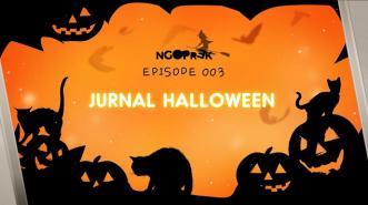 Ngoprek Episode 3 - JurnalApps Video Edisi Halloween