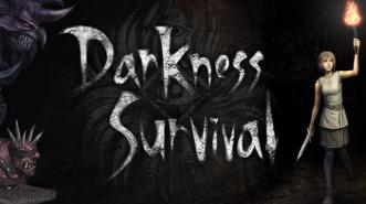 Darkness Survival, Panggilan bagi Para Petualang