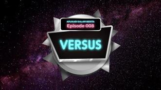Aplikasi Dalam Berita Episode 8 - VERSUS