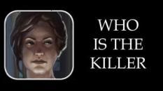 Jadilah Detektif Pemecah Puzzle dalam Who Is The Killer