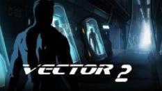 Vector 2, Lanjutan Seri Berlari Parkour Futuristik yang Menantang