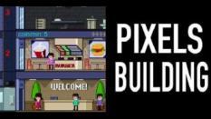 Inilah Game-nya Penggemar Bangunan Tinggi, Pixels Building!