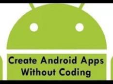 Tanpa Coding, Inilah Cara Mudah Bikin Apps Android
