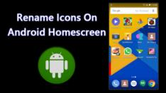 Ingin Ubah Nama-nama Icon di Tampilan Utama Android-mu?