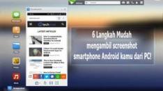 Ambil Screenshot Smartphone Android dari PC, Inilah 6 Langkah Mudahnya!
