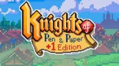 Knights of Pen & Paper +1 Edition: Bertualang bersama Game Master