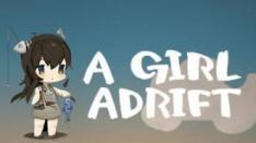 A Girl Adrift, Petualangan Seorang Gadis Berkeliling Dunia dengan Rakit