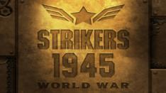 Strikers 1945, Gunbird & Tengai Bersatu dalam Strikers 1945 World War!