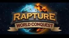 Rapture: World Conquest, Taklukkan Dunia di Genggamanmu dalam 5 Menit!